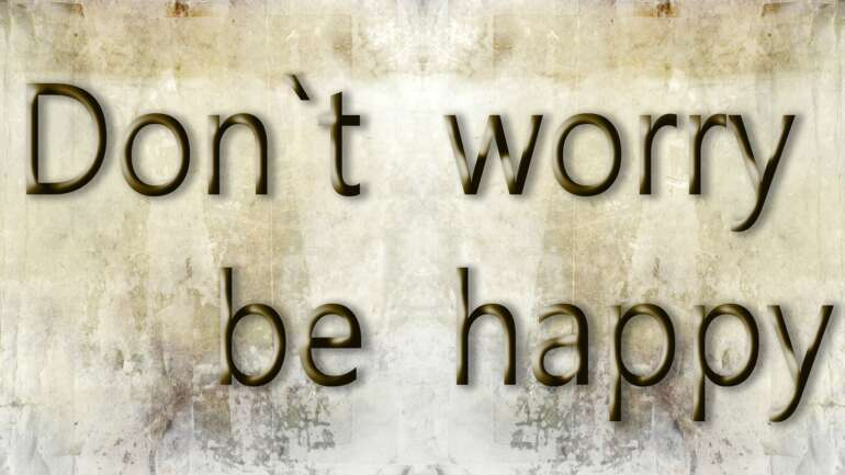 Lesson #13: Do not worry, especially for situations you have no control over